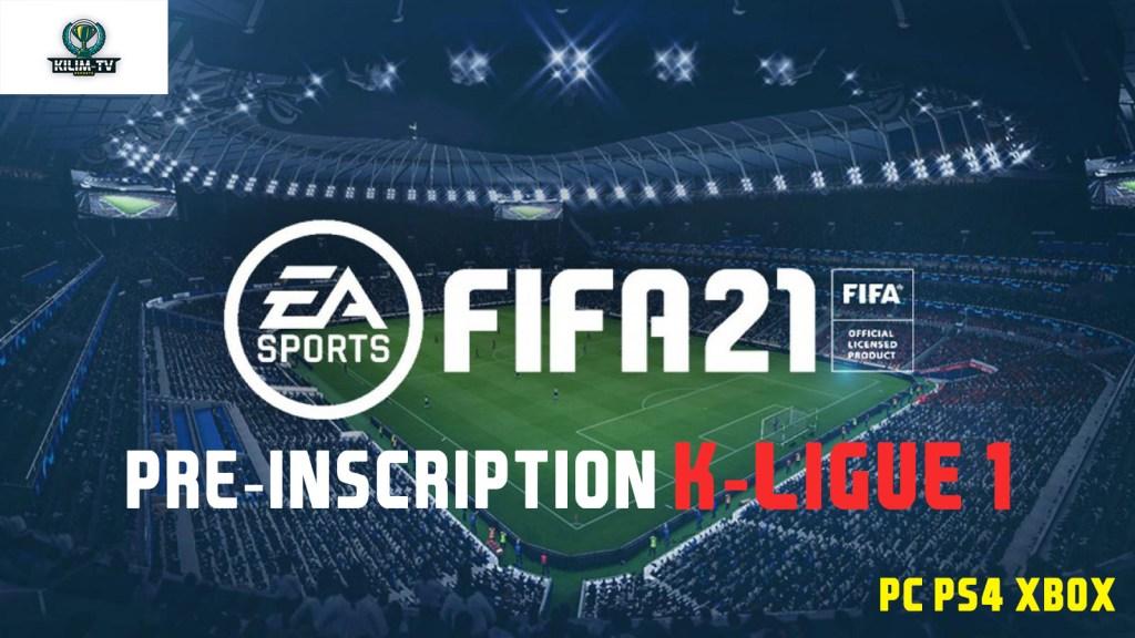 Pré-inscription K-ligue 1 FIFA 21