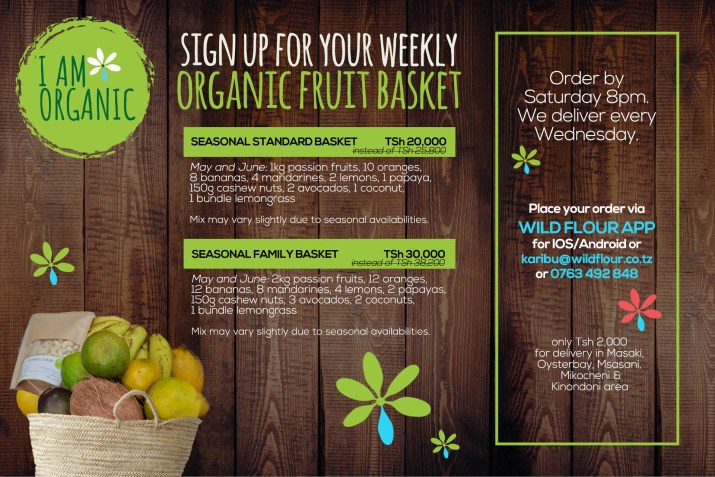 Flyer about organic fruit basket ordering in Dar es Salaam by Wild Flour company.