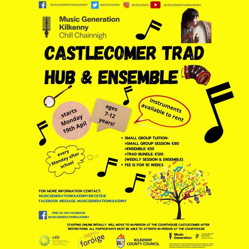 Castlecomer trad hub & ensemble