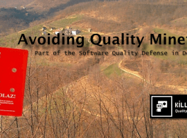 Avoiding Quality Minefields