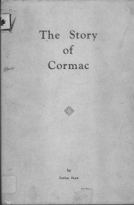 The Story of Cormac By Father Hunt