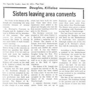This story and photo is about the Sisters of St. Joseph leaving Killaloe. It was published in the Eganville Leader June 19th, 1974. Betty Mullin Collection.