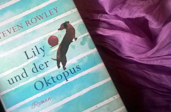 Lily und der Oktopus von Steven Rowley