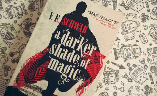 Victoria Schwab, A Darker Shade of Magic