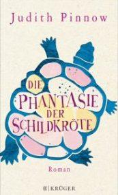 Judith Pinnow, Die Phantasie der Schildkröte Cover