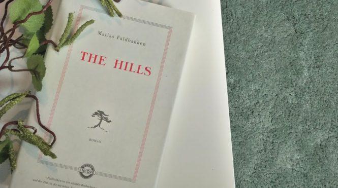 Matias Faldbakken, The Hills