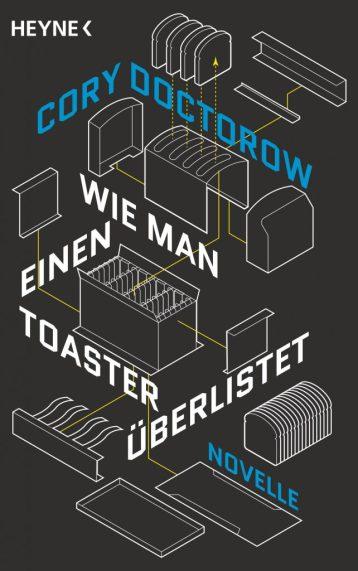 Wie man einen Toaster überlistet von Cory Doctorow, Cover