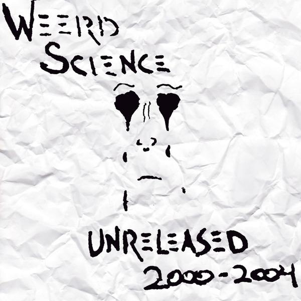 Weerd Science Unreleased 2000-2004 mixtape