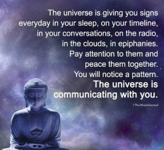 Universe sends signals to us