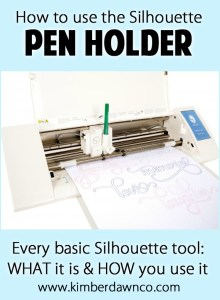 Silhouette Pen Holder Tool: How to use every basic Silhouette Tool - Click here to see them all!
