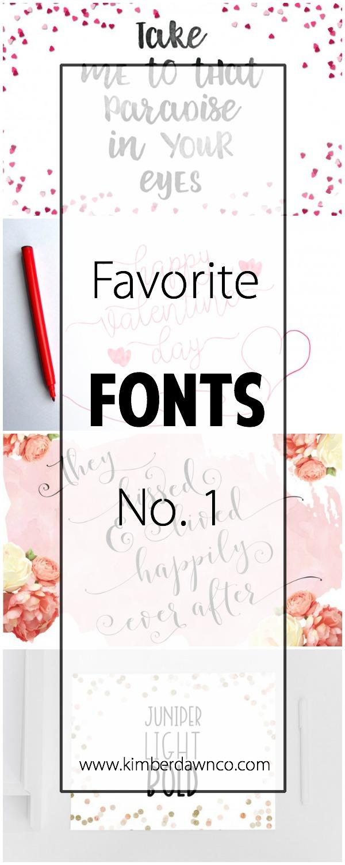 Favorite Fonts No. 1 | www.kimberdawnco.com