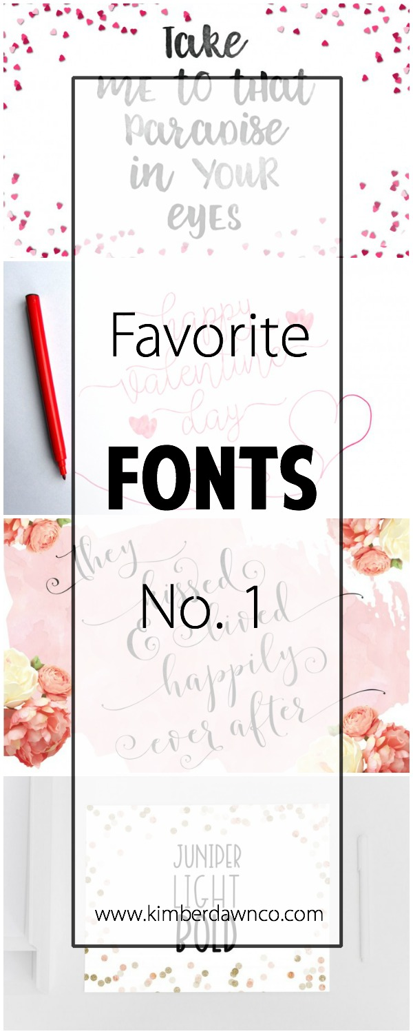 Favorite Fonts No. 1 | www.kimberdawnco.com