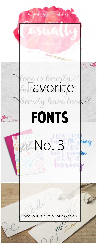 Favorite Fonts No. 3 | www.kimberdawnco.com