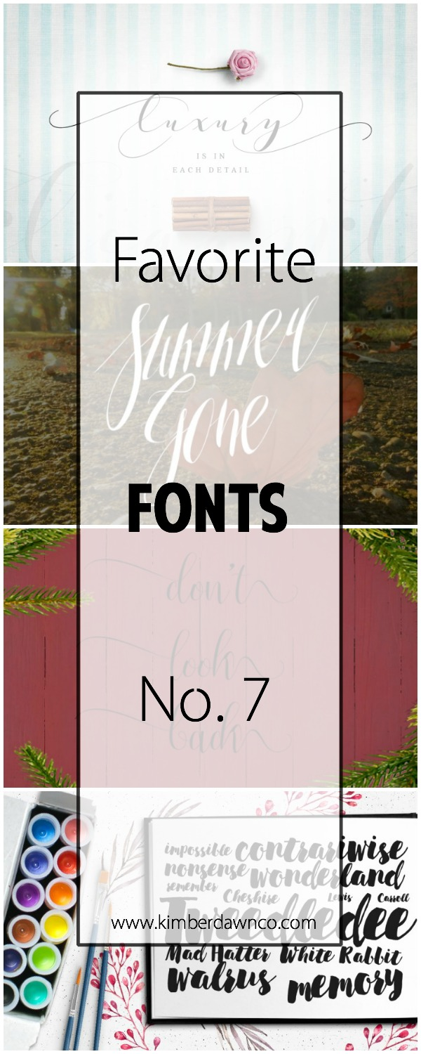 Favorite Fonts No. 7 | www.kimberdawnco.com