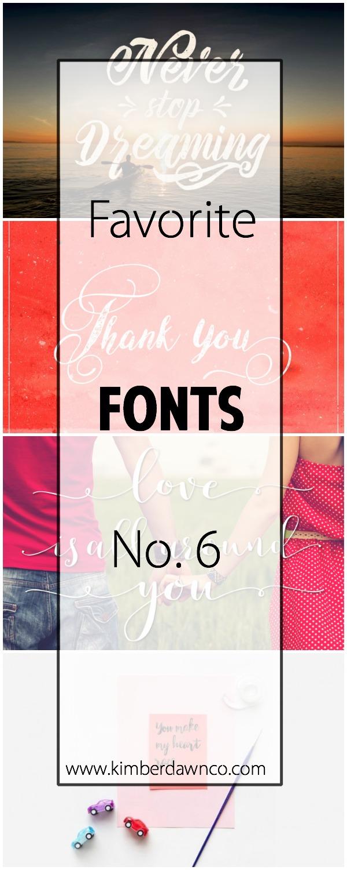 Favorite Fonts No. 6 | www.kimberdawnco.com