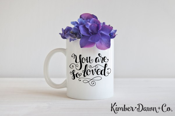 FREEBIE FRIDAY! Hand Lettered You Are So Loved Free SVG Cut File| KImberDawnCo.com