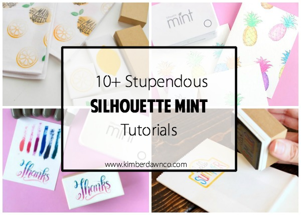 10+ Silhouette Mint Tutorials