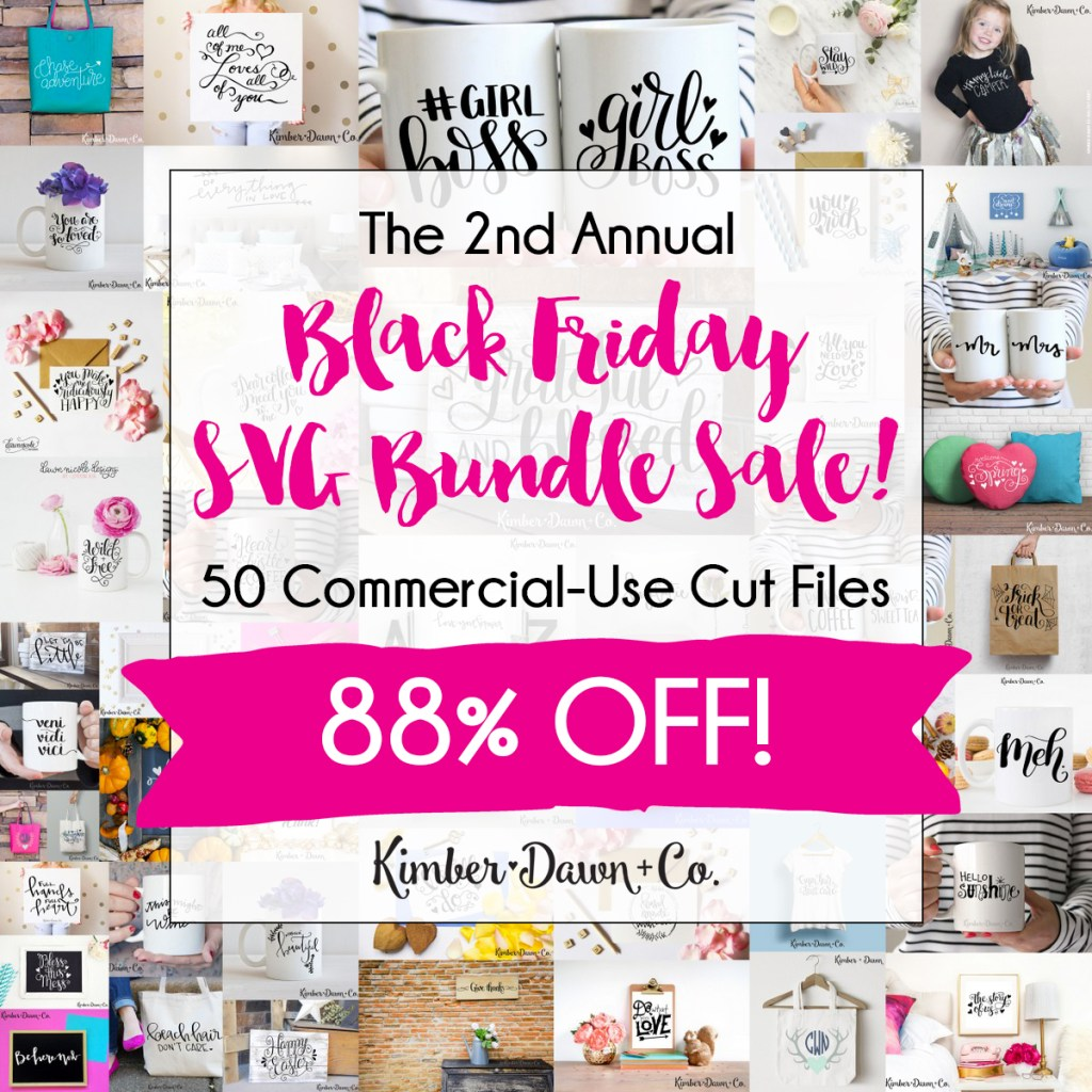 The 2nd Annual Black Friday SVG Cut File Bundle