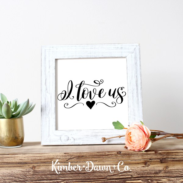Hand Lettered I Love Us FREE SVG Cut File for Silhouette and Cricut Machines | KimberDawnCo.com