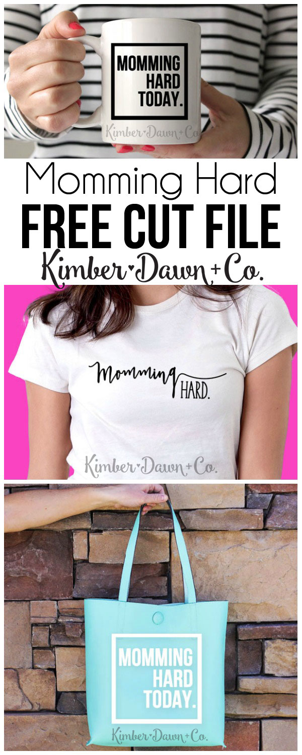 Momming Hard Today Free cut file for Sillhouette & Cricut. Svg-Dxf-Png file type