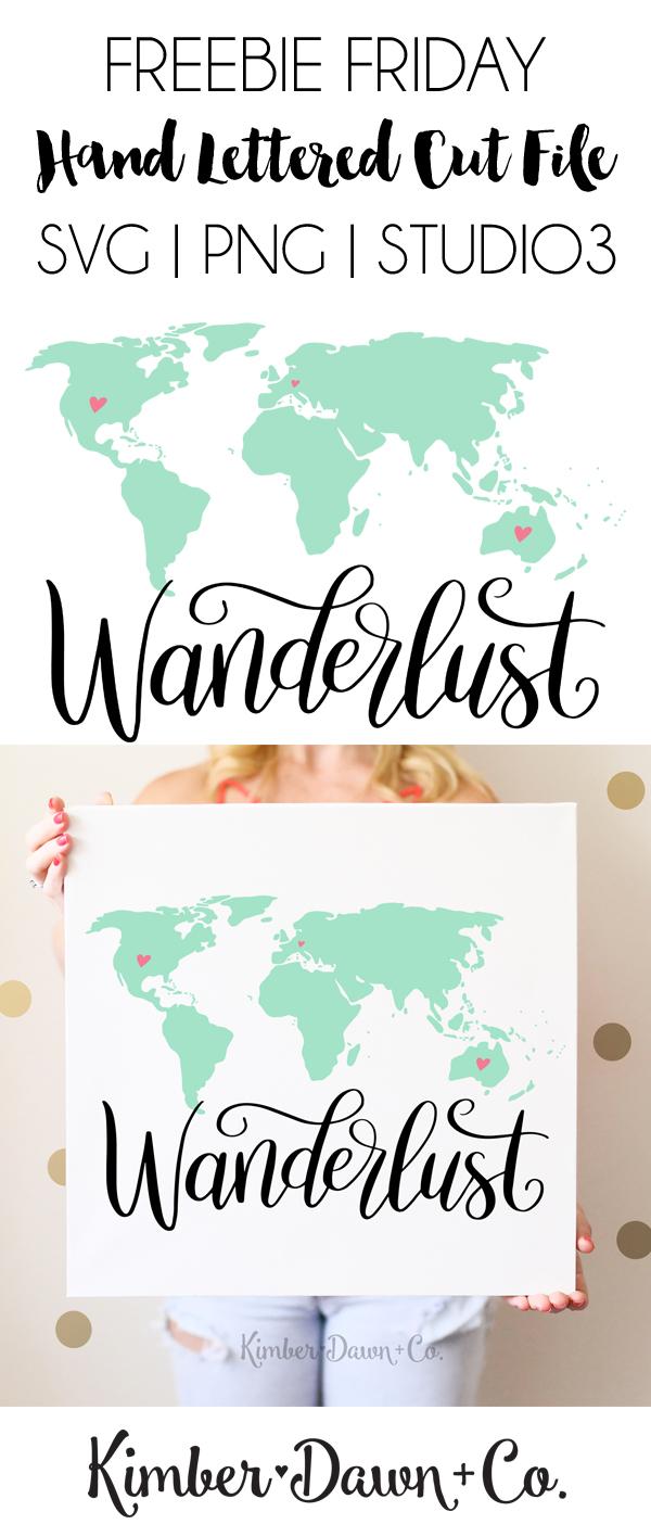Hand Lettered Wanderlust World Map Free SVG Cut File | KimberDawnCo.com