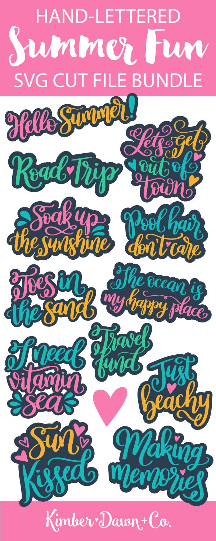 The Summer Fun Hand-Lettered SVG Cut File Bundle! | KimberDawnCo.com