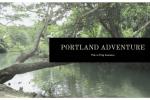 Portland Adventure