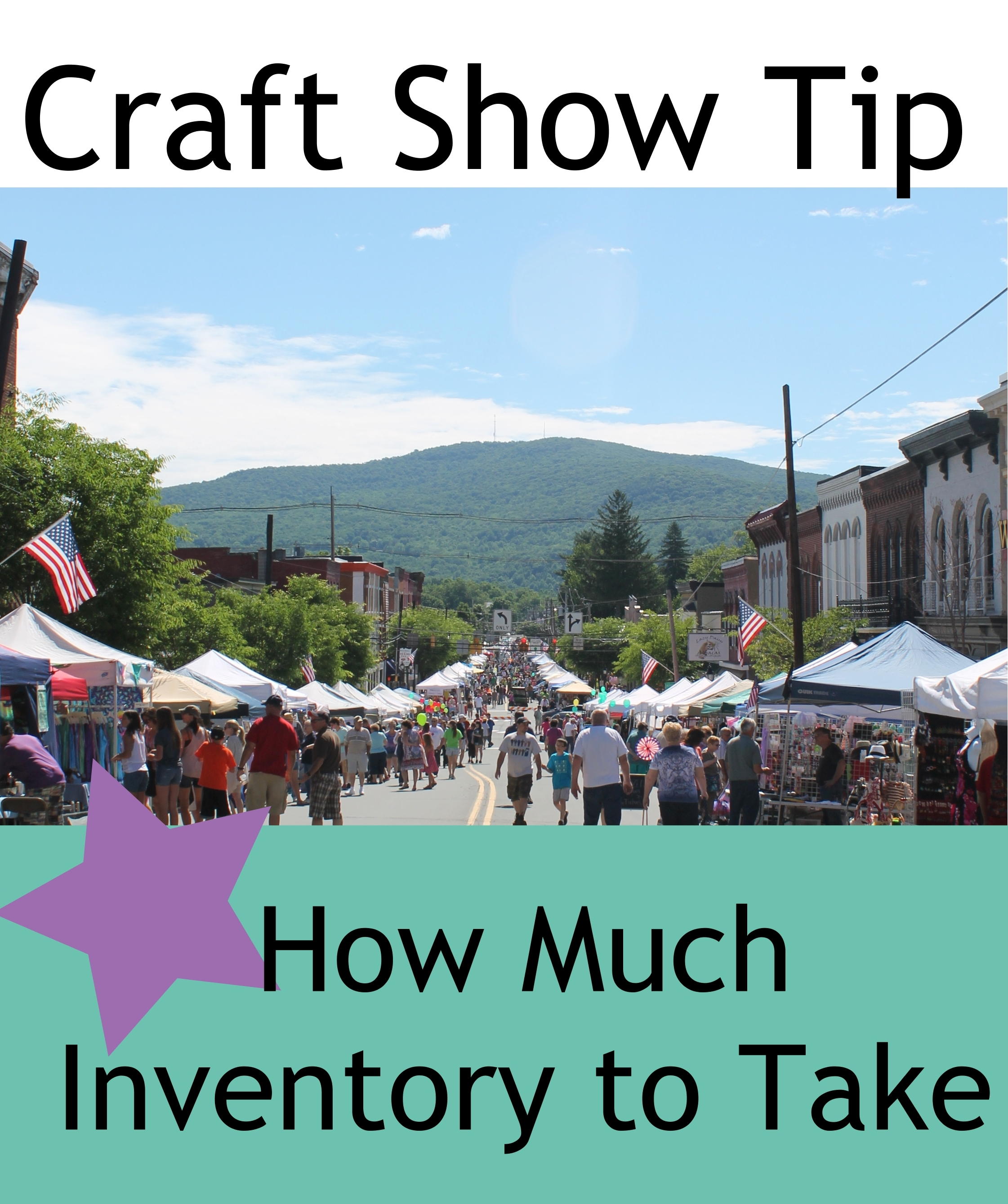 Craft Show Tip How Much Inventory To Take To Shows