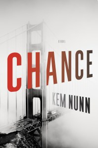 CHANCE by Kem Nunn