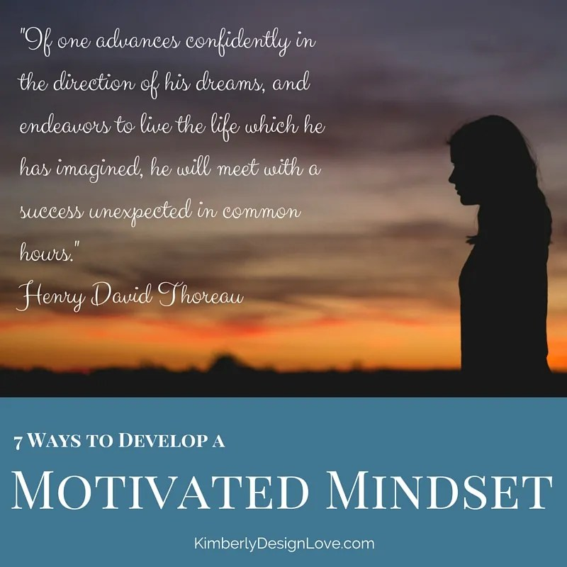 Motivated Mindset – 7 Ways that Business Owners Can Develop a Motivated Mindset