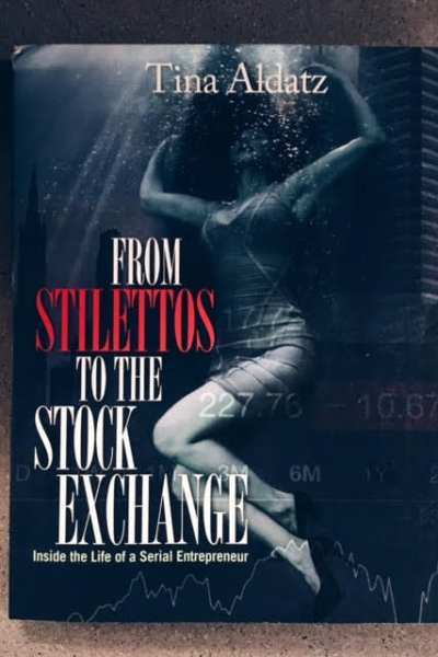 Book Review: From Stilettos to the Stock Exchange by Tina Aldatz
