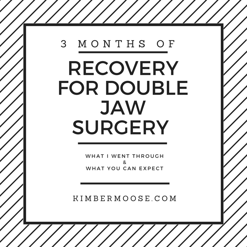 3 Months of Recovery for Double Jaw Surgery
