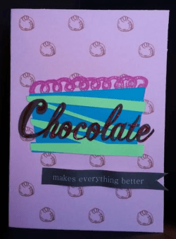 get well card with cut out chocolate word on colorful cupcake with banner saying makes everything better