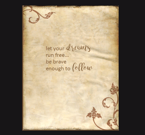 Card Inside let your dreams run free, be brave enough to follow