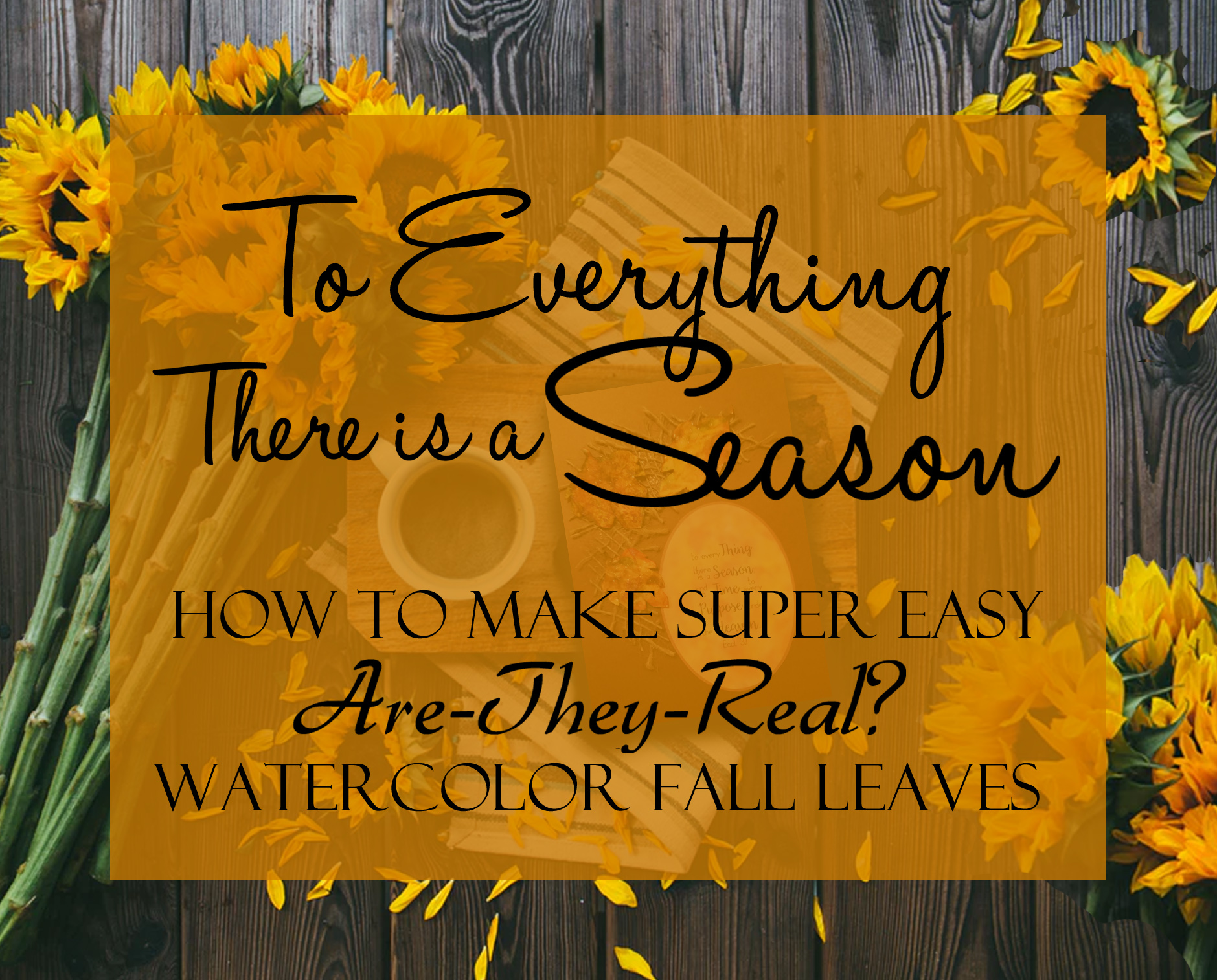 How To Make Super Easy Watercolor Fall Leaves