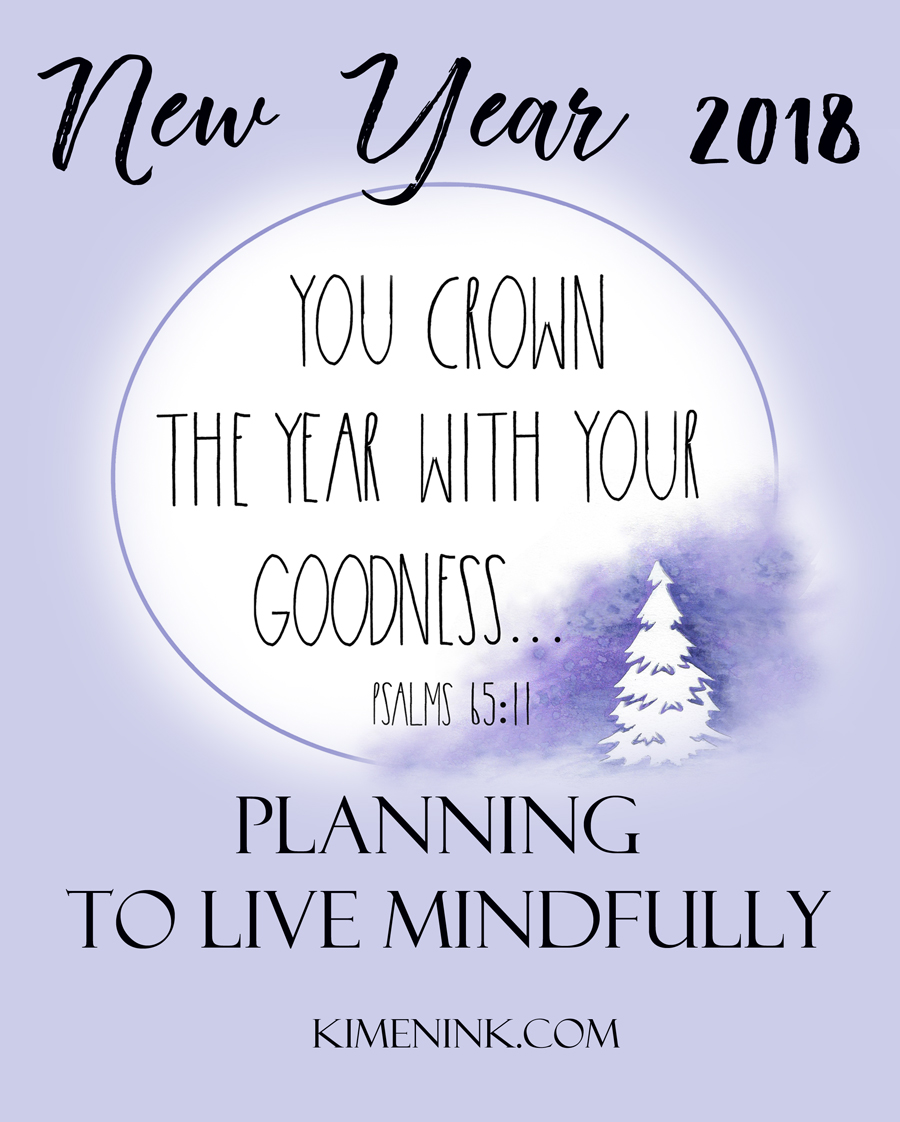 New Year 2018 Planning to Live Mindfully Watercolor Wishes Calendar by Kimenink.com