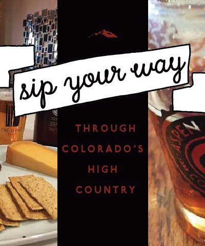 Sip your way through the Colorado High Country