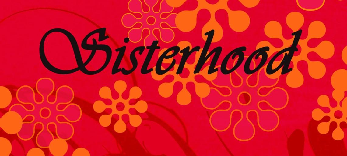 "Sisterhood by Marti Skow (The Girl God Gave Me to Do ""Life with Boys"" Together)"