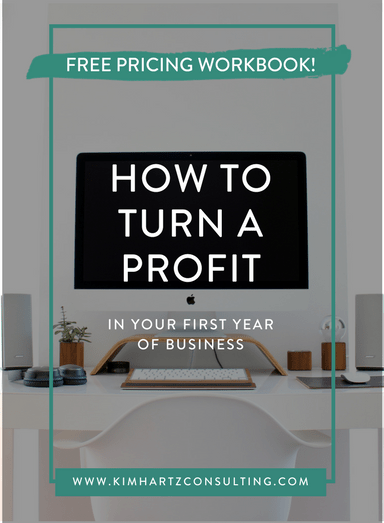 how to turn a profit your first year of business - plus my FREE pricing workbook!