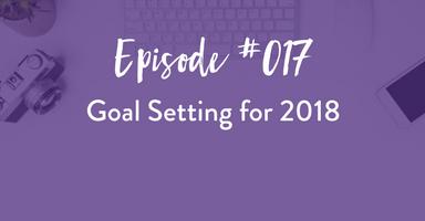 goal setting, business, podcast, photographer