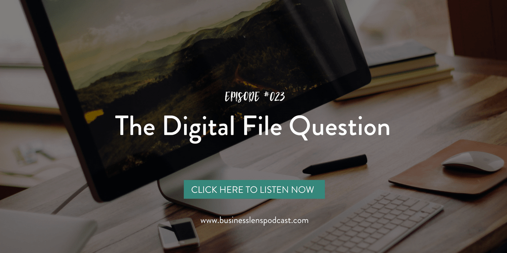 podcast, business of photography, digital files