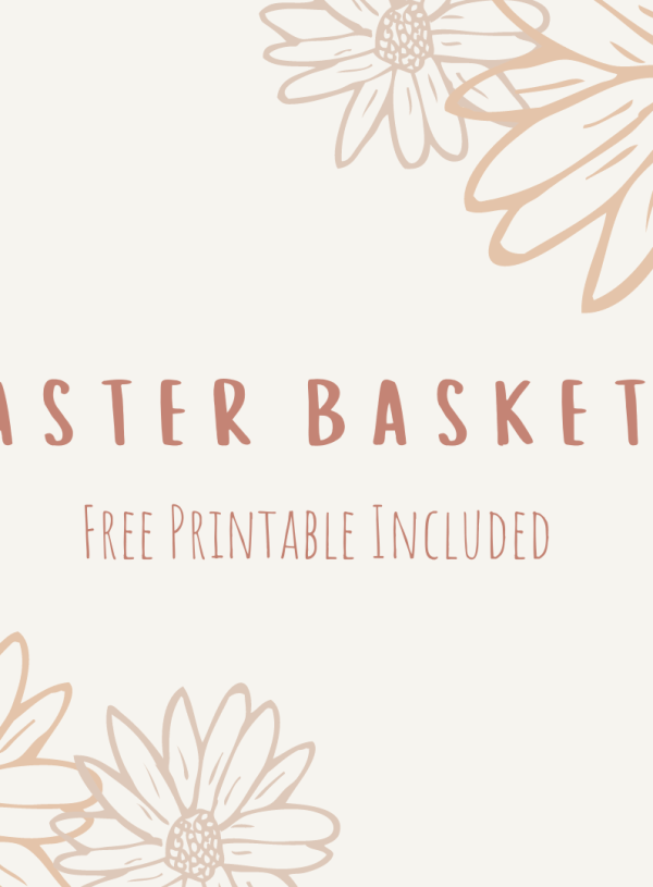 Easter Baskets – Free Tag Printable Included
