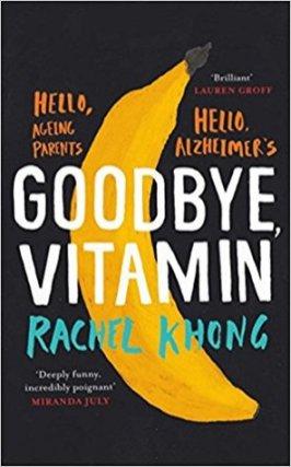 Rachel Khong, Goodbye, Vitamin