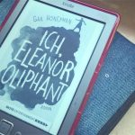 Gail Honeyman: Ich, Eleanor Oliphant