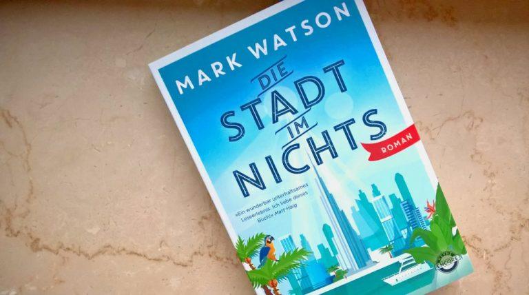 Mark Watson: Die Stadt im Nichts