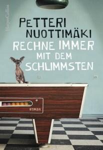 Peteri Nuottimäki, Rechne immer mit dem Schlimmsten Cover