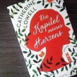 Catherine Lowell: Die Kapitel meines Herzens