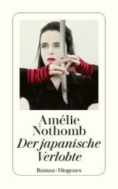 Amélie Nothomb, Der japanische Verlobte Cover