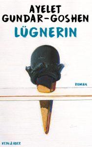 Ayelet Gundar-Goshen, Lügnerin Cover