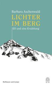 Barbara Aschenwald, Lichter im Berg Cover